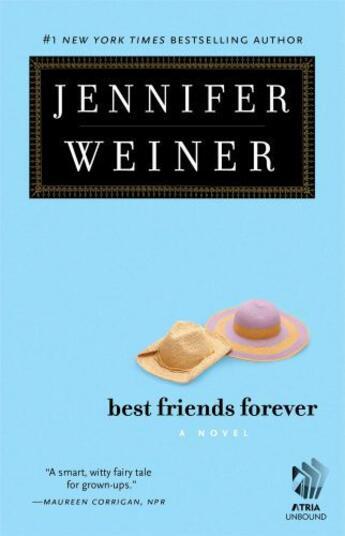 Couverture du livre « Best Friends Forever » de Jennifer Weiner aux éditions Atria Books