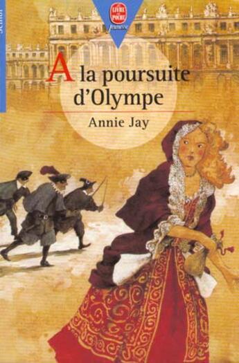 Couverture du livre « A La Poursuite D'Olympe » de Annie Jay aux éditions Hachette Jeunesse