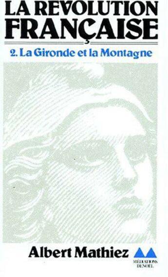 Couverture du livre « La revolution francaise » de Albert Mathiez aux éditions Denoel