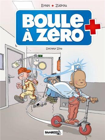 Couverture du livre « Boule à Zéro T.3 ; Docteur Zita » de Zidrou et Serge Ernst et Louis-Laurent Carpentier aux éditions Bamboo