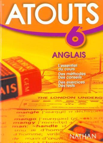 Couverture du livre « Atouts N.13 ; Anglais 6e » de Emile Benhamou aux éditions Nathan