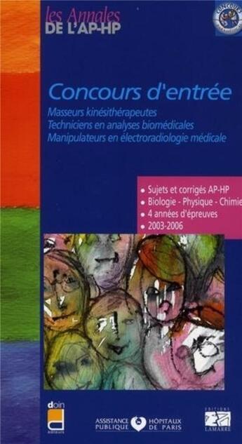 Couverture du livre « Concours entree masseurs kinesitherapeutes techniciens en analyses biomedicales manipulateurs en ele » de Editions Lamarre aux éditions Lamarre