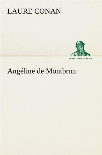 Couverture du livre « Angeline De Montbrun » de Conan L aux éditions Tredition