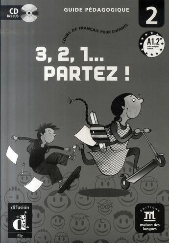 Couverture du livre « 3,2,1 partez ! 2 guide pédagogique + CD » de Russo M aux éditions La Maison Des Langues
