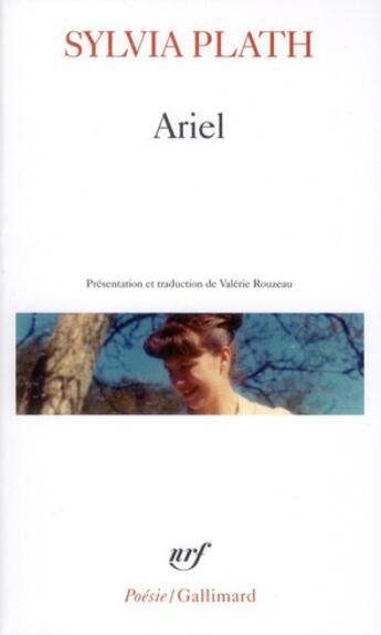 Couverture du livre « Ariel » de Sylvia Plath aux éditions Gallimard