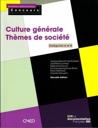 Couverture du livre « Culture générale ; catégories A et B » de Collectif aux éditions Documentation Francaise
