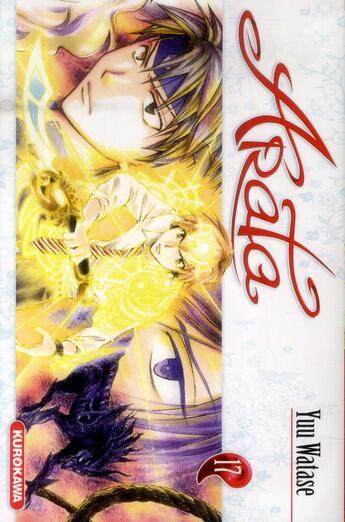 Couverture du livre « Arata t.17 » de Yuu Watase aux éditions Kurokawa