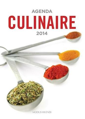 Couverture du livre « Agenda culinaire (2014) » de Collectif aux éditions Modus Vivendi