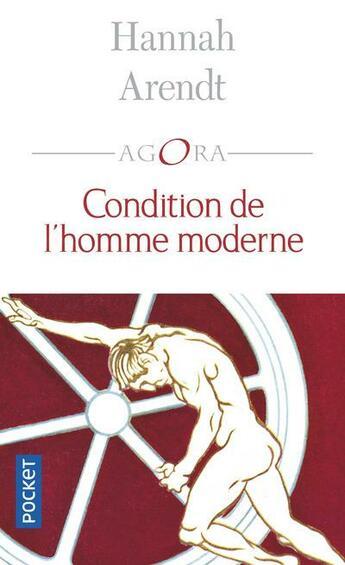 Couverture du livre « Condition de l'homme moderne » de Hannah Arendt aux éditions Pocket