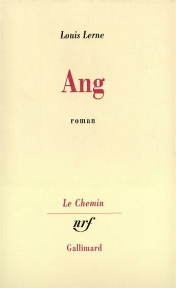 Couverture du livre « Ang » de Louis Lerne aux éditions Gallimard