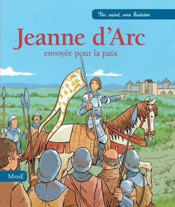 Couverture du livre « Jeanne d'Arc, envoyée pour la paix » de Cerisier Lavieille aux éditions Mame