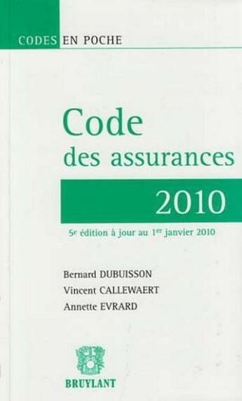 Couverture du livre « Code des assurances 2010 (5e édition) » de Dubuisson/Callewaert aux éditions Bruylant