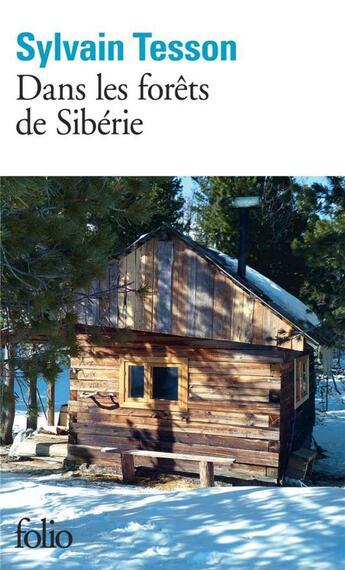 Couverture du livre « Dans les forêts de Sibérie » de Sylvain Tesson aux éditions Gallimard