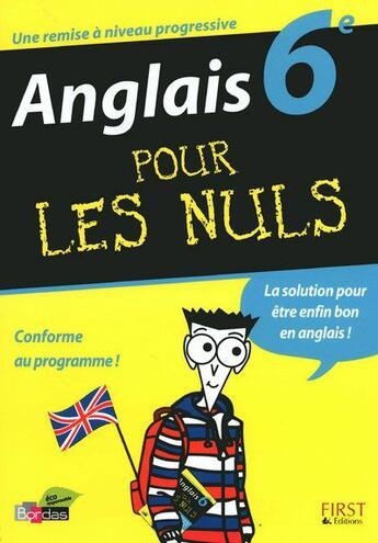 Couverture du livre « Anglais pour les nuls ; 6ème » de Nicole Gandihon aux éditions First
