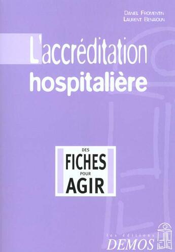 Couverture du livre « Accreditation Hospitaliere » de Fromentin D aux éditions Demos