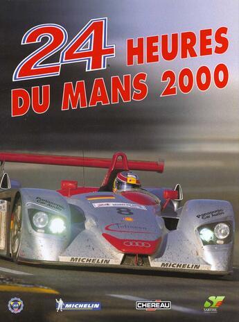 Couverture du livre « 24 Heures Du Mans 2000 » de Jean-Marc Teissedre aux éditions Chronosports