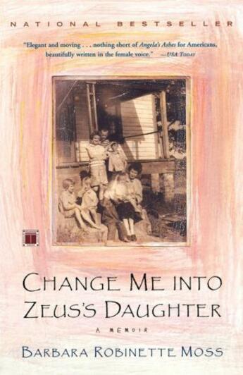 Couverture du livre « Change Me Into Zeus's Daughter » de Moss Barbara Robinette aux éditions Scribner