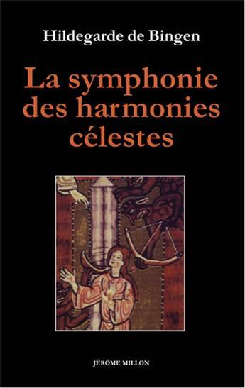 Couverture du livre « La symphonie des harmonies célestes » de Hildegarde De Bigen aux éditions Millon