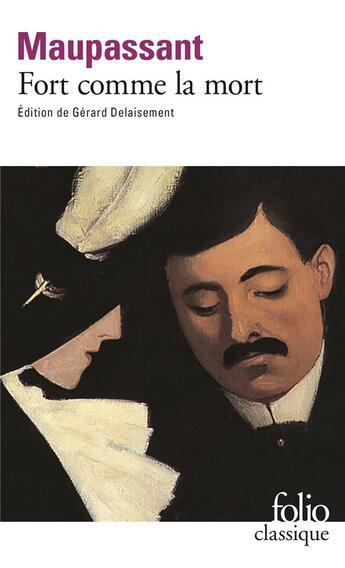 Couverture du livre « Fort comme la mort » de Guy de Maupassant aux éditions Gallimard