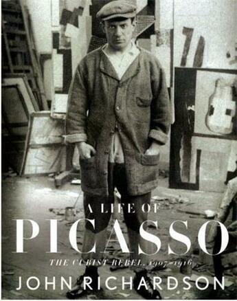 Couverture du livre « A Life Of Picasso Vol 2 : The Cubist Rebel 1907-1916 /Anglais » de John Richardson aux éditions Random House Us