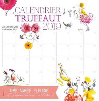 Couverture du livre « Calendrier truffaut 2019 » de  aux éditions Larousse