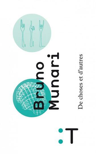 Couverture du livre « De choses et d'autres » de Bruno Munari aux éditions Pyramyd