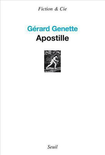 Couverture du livre « Apostille » de Gerard Genette aux éditions Seuil