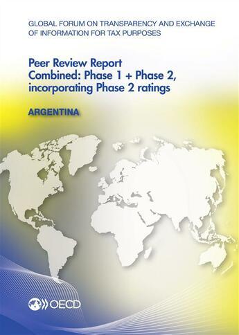 Couverture du livre « -global forum of transparency and exchange of information for tax purposes peer reviews : Argentina (édition 2013) » de Ocde aux éditions Ocde