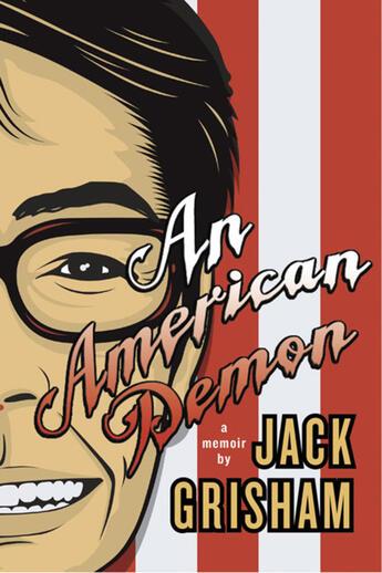 Couverture du livre « American Demon, An » de Frank Davey et Steve Stanton et Jack Grisham aux éditions Ecw Press
