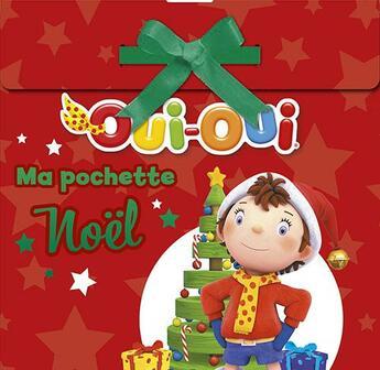 Couverture du livre « Oui-Oui ; ma pochette Noël » de Collectif aux éditions Hachette Jeunesse