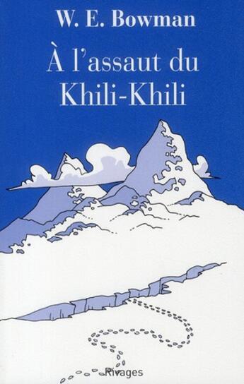 Couverture du livre « À l'assaut du Khili-Khili » de W.E. Bowman aux éditions Rivages