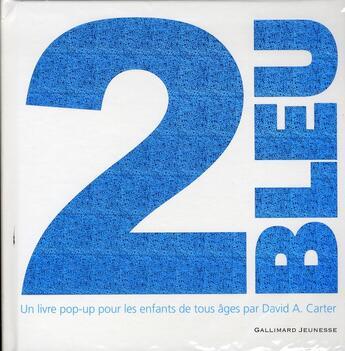 Couverture du livre « 2 bleu » de David A. Carter aux éditions Gallimard-jeunesse