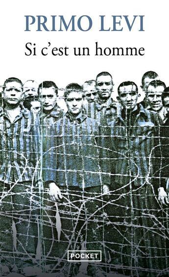 Couverture du livre « Si c'est un homme » de Primo Levi aux éditions Pocket