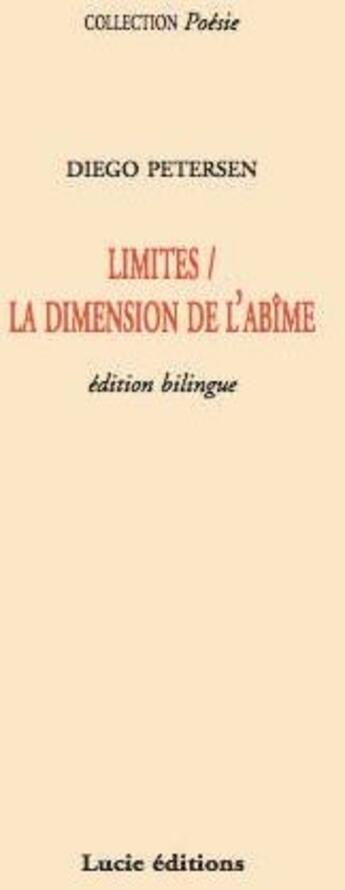 Couverture du livre « Limites ; la dimension de l'abîme » de Diego Petersen aux éditions Lucie
