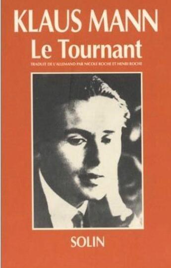 Couverture du livre « Tournant (le) » de Klaus Mann aux éditions Solin
