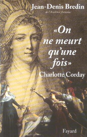 Couverture du livre « On ne meurt qu'une fois » de Jean-Denis Bredin aux éditions Fayard