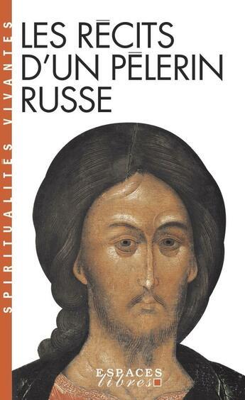 Couverture du livre « Les récits d'un pèlerin russe » de Anonyme aux éditions Albin Michel