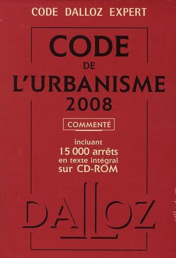 Couverture du livre « Code de l'urbanisme (édition 2008) » de Collectif aux éditions Dalloz