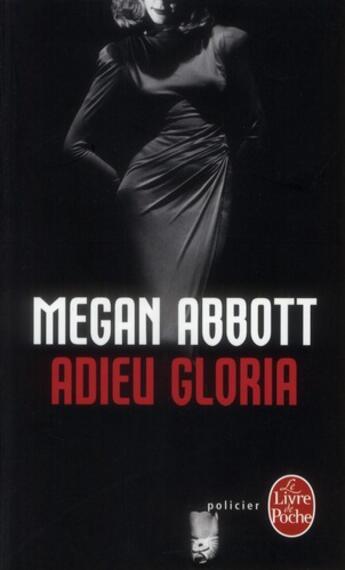 Couverture du livre « Adieu Gloria » de Megan Abbott aux éditions Lgf