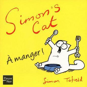 Couverture du livre « À manger ! » de Simon Tofield aux éditions 12-21