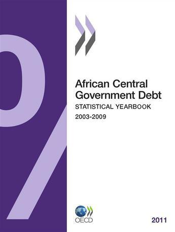 Couverture du livre « African Central gouvernment ; debt 2011 » de Collectif aux éditions Ocde
