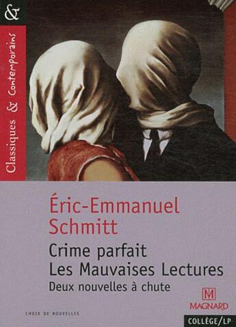 Couverture du livre « Crime parfait ; les mauvaises lectures » de Éric-Emmanuel Schmitt aux éditions Magnard