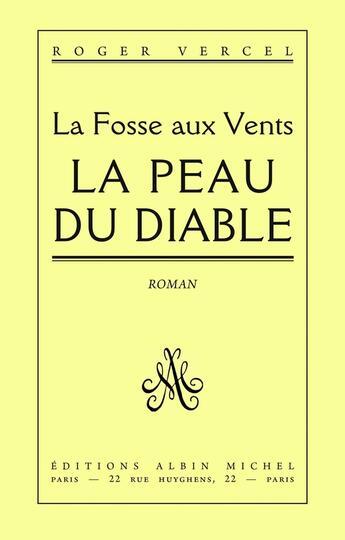 Couverture du livre « La Peau du Diable » de Roger Vercel aux éditions Albin Michel