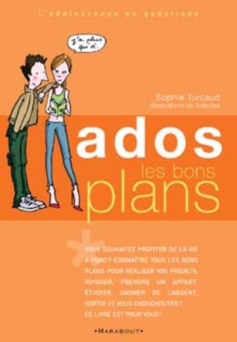Couverture du livre « Ados : Les Bons Plans » de Sophie Turcaud aux éditions Marabout