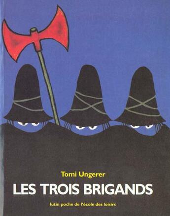 Couverture du livre « Les trois brigands » de Tomi Ungerer aux éditions Ecole Des Loisirs