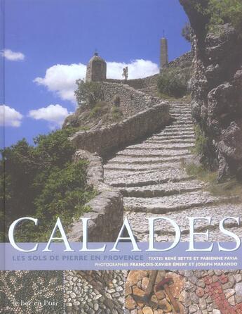 Couverture du livre « Calades ; Les Sols De Pierre En Provence » de Collectif aux éditions Le Bec En L'air
