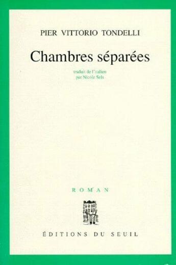 Couverture du livre « Chambres séparées » de Tondelli Pier Vittor aux éditions Seuil