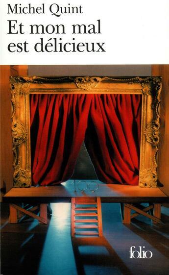 Couverture du livre « Et Mon Mal Est Delicieux » de Michel Quint aux éditions Gallimard