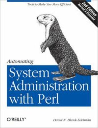 Couverture du livre « Automating system administration with Perl » de David Blank-Edelman aux éditions O Reilly