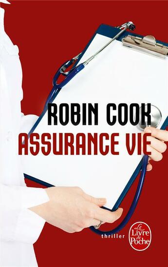 Couverture du livre « Assurance vie » de Robin Cook aux éditions Lgf